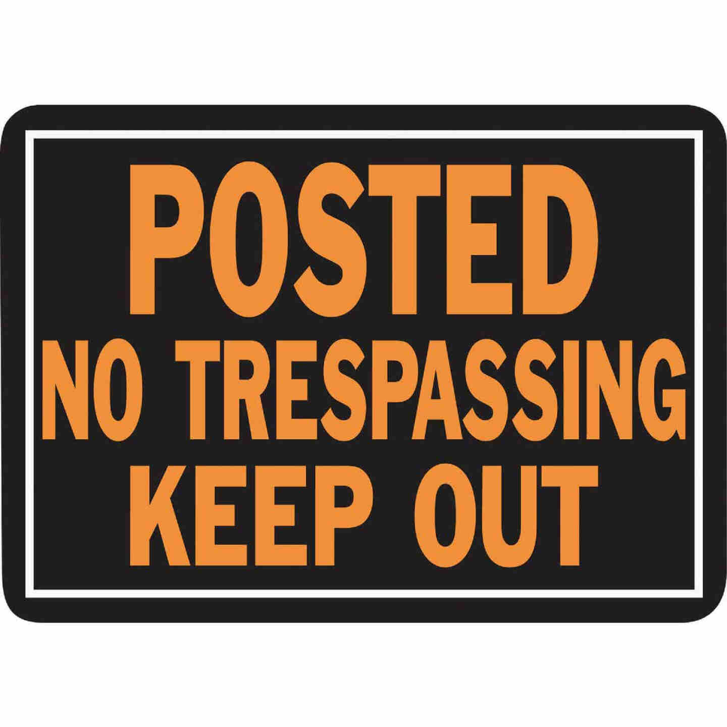 Hy-Ko Aluminum Sign, Posted No Trespassing Keep Out Image 1
